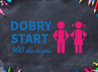Dobry Start 300 dla Ucznia!